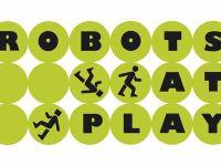 Robots at Play 2007