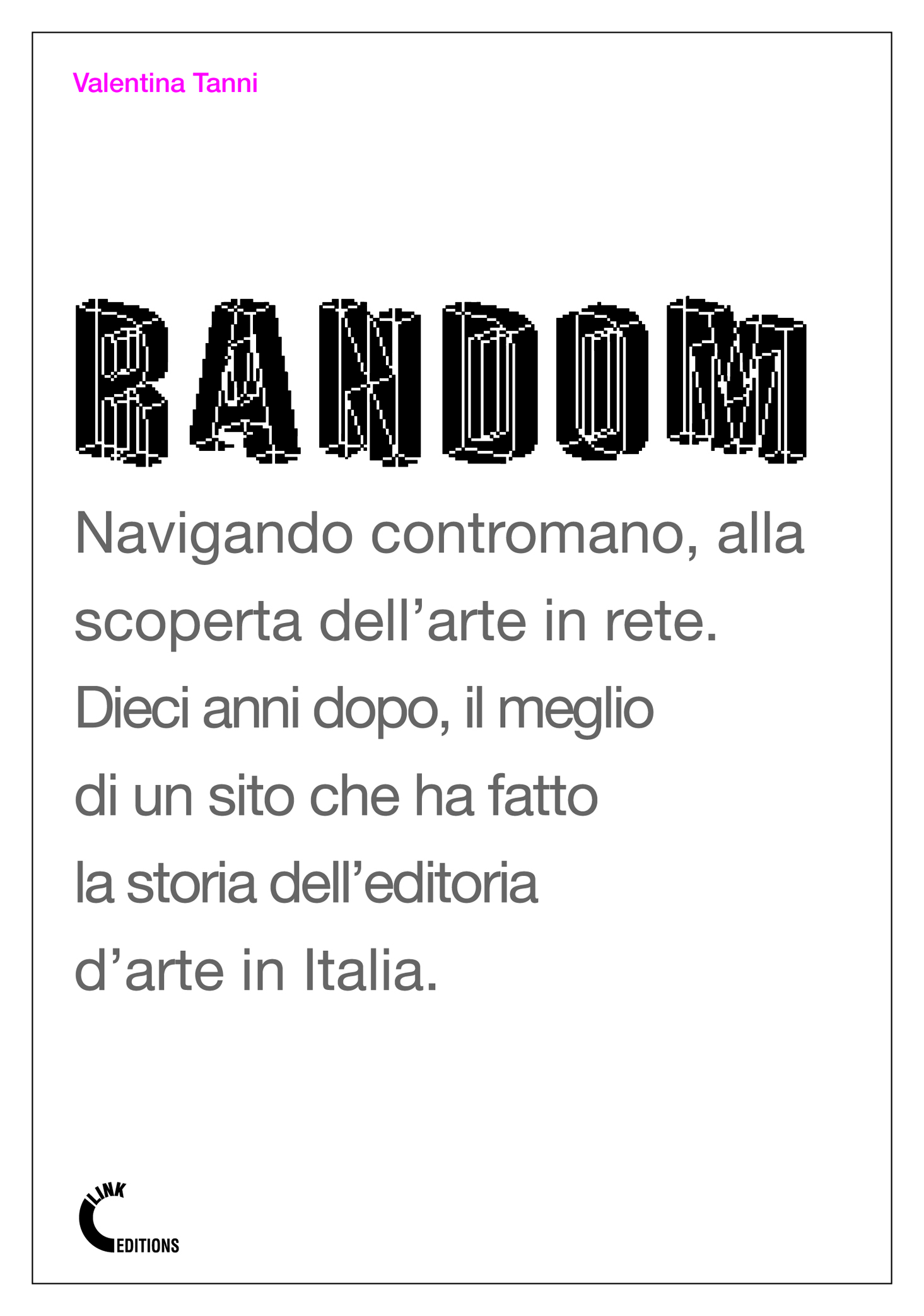 Random Magazine - New Media Art / E-culture: www.random-magazine.net
