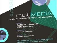 Multimedia. From Wagner to Virtual Reality